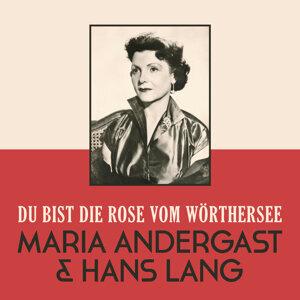 Maria Andergast | Hans Lang