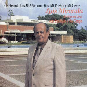 """Luis Miranda """"El Pico de Oro"""" 歌手頭像"""