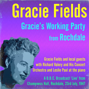 Gracie Fields and local guests 歌手頭像