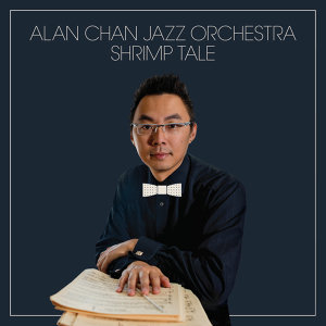 The Alan Chan Jazz Orchestra 歌手頭像