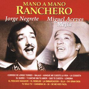 Jorge Negrete | Miguel Aceves Mejía 歌手頭像