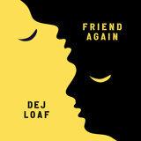 Dej Loaf