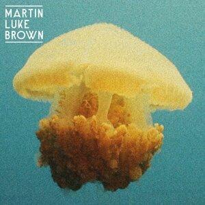 Martin Luke Brown 歌手頭像
