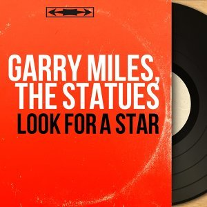 Garry Miles, The Statues 歌手頭像