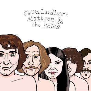 Collin Ludlow-Mattson and the Folks 歌手頭像
