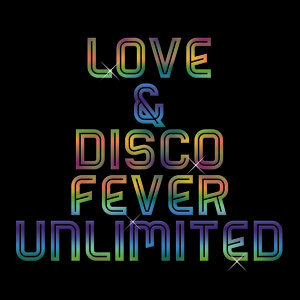 Love & Disco Fever Unlimited 歌手頭像
