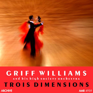 Griff Williams and his High Society Orchestra 歌手頭像