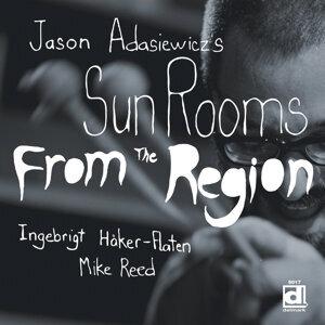 Jason Adasiewicz's Sun Rooms