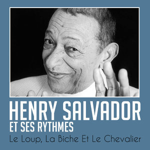Henry Salvador 歌手頭像