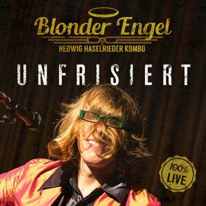 Blonder Engel & die Hedwig Haselrieder Kombo 歌手頭像