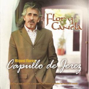 """Miguel Flores """"El Capullo de Jerez"""" 歌手頭像"""
