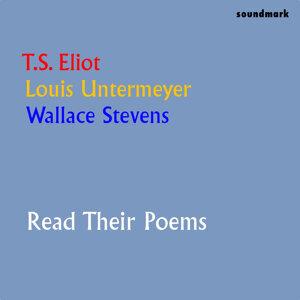 T.S. Eliot, Louis Untermeyer & Wallace Stevens 歌手頭像