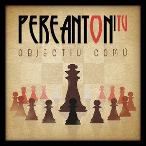 Pere Anton i Tu 歌手頭像