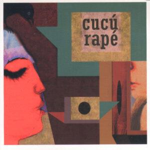 Cucú Rapé 歌手頭像