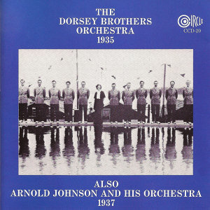 The Dorsey Brothers Orchestra | Arnold Johnson and his Orchestra 歌手頭像