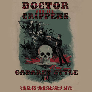 Doctor And The Crippens 歌手頭像