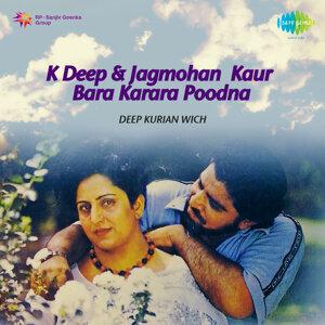 K. Deep, Jagmohan Kaur 歌手頭像