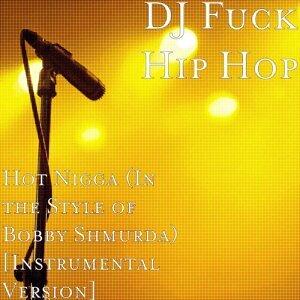 DJ Fuck Hip Hop 歌手頭像