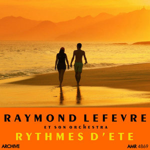 Raymond Lefevre  et son Orchestre 歌手頭像