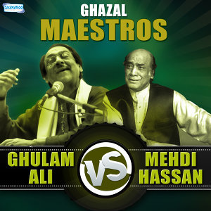 Ghulam Ali,Mehdi Hassan 歌手頭像