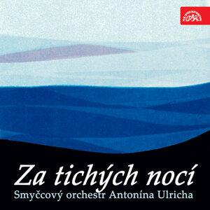 Smyčcový orchestr Antonína Ulricha 歌手頭像
