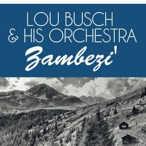 Lou Busch & His Orchestra 歌手頭像