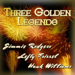 Jimmie Rodgers|Lefty Frizzell|Hank Williams 歌手頭像