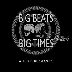 Big Beats Big Times 歌手頭像