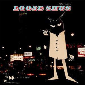 Loose Shus 歌手頭像
