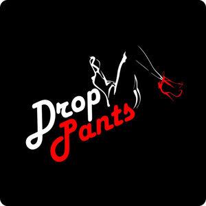Drop Pants 歌手頭像