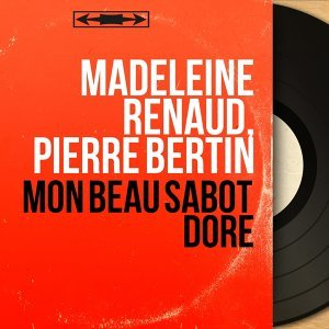 Madeleine Renaud, Pierre Bertin 歌手頭像