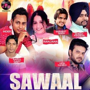 sarabjit Si, Vipin Kamboj, Inder, Ranjana, Rahul Gary, Simran Panjwar 歌手頭像