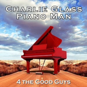 Charlie Glass Piano Man 歌手頭像