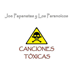 Joe Papanatas y Los Paranoicos 歌手頭像