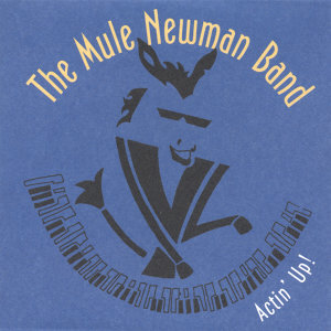 The Mule Newman Band