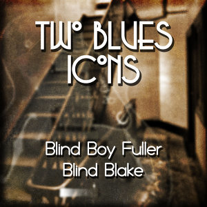 Blind Boy Fuller|Blind Blake 歌手頭像