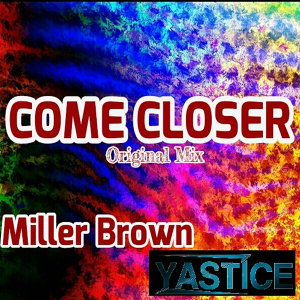 Miller Brown, Yastice 歌手頭像