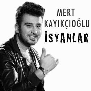 Mert Kayıkçıoğlu 歌手頭像