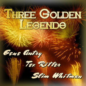 Gene Autry|Tex Ritter|Slim Whitman 歌手頭像