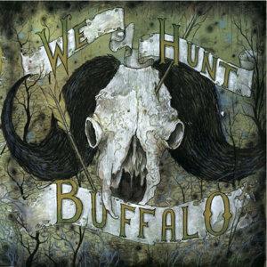 We Hunt Buffalo 歌手頭像