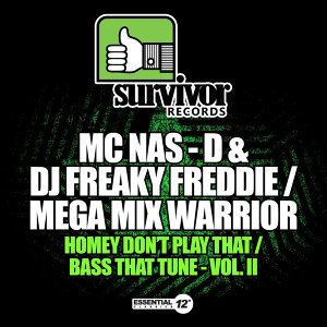 MC Nas-D & DJ Freaky Freddie / Mega Mix Warrior 歌手頭像