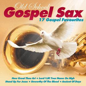 Old School Gospel Sax 歌手頭像