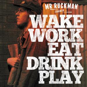 Mr Ruckman 歌手頭像