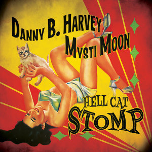 Danny B. Harvey & Mysti Moon