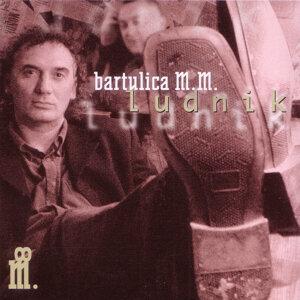 Bartulica M.M. 歌手頭像