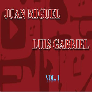 Juan Miguel, Luis Gabriel 歌手頭像