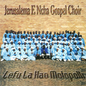 Jerusalema E Ncha Gospel Choir 歌手頭像