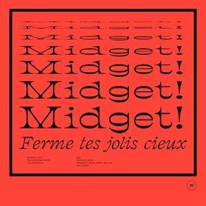 Midget!
