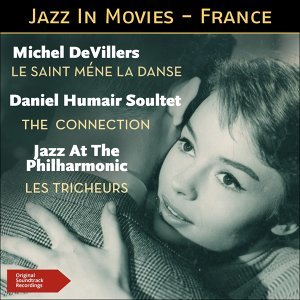 Michel DeVillers & Son Orchestre, Daniel Humair Soultet, Jazz At The Philharmonic 歌手頭像