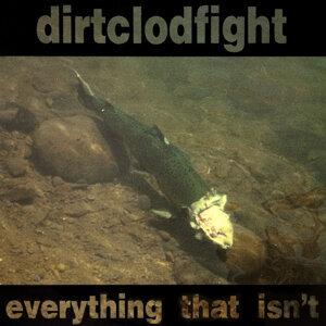 Dirtclodfight 歌手頭像